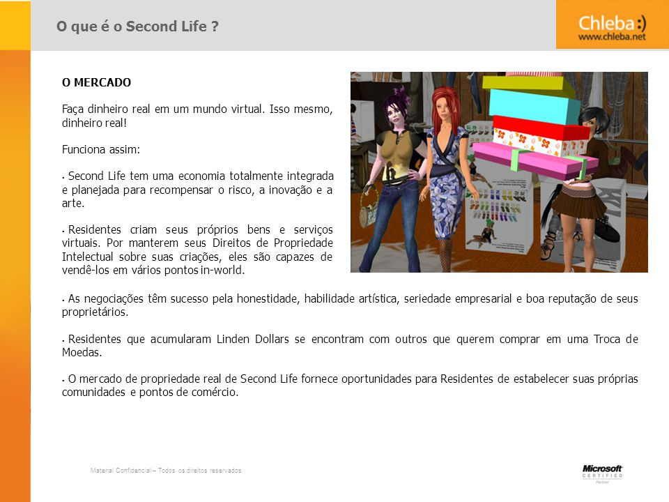 O que é o Second Life O MERCADO