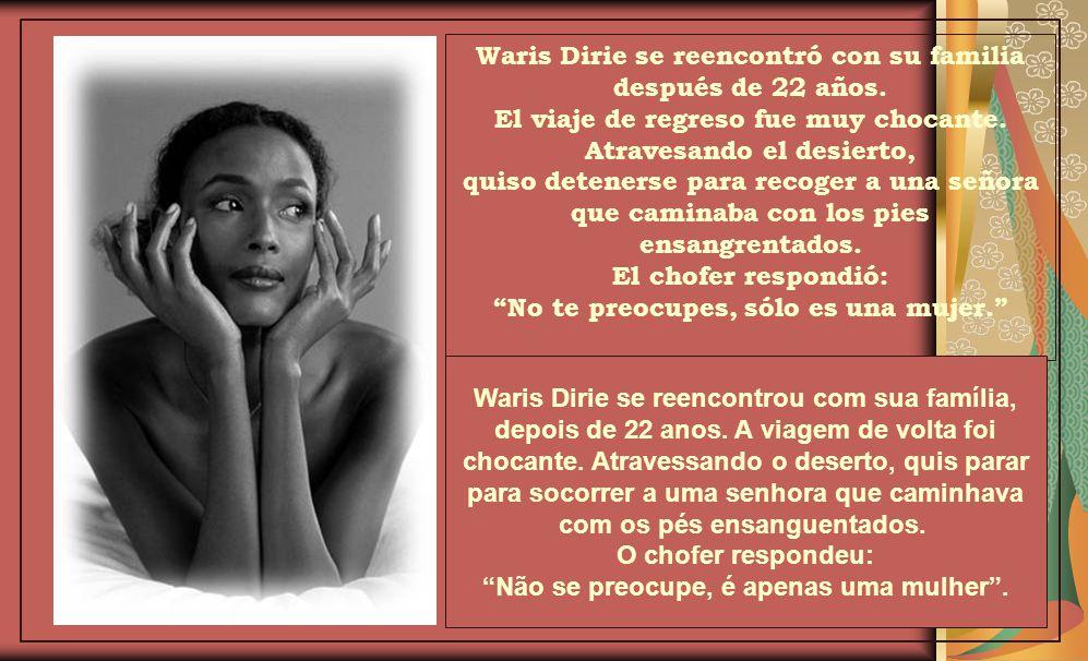 Waris Dirie se reencontró con su familia después de 22 años.