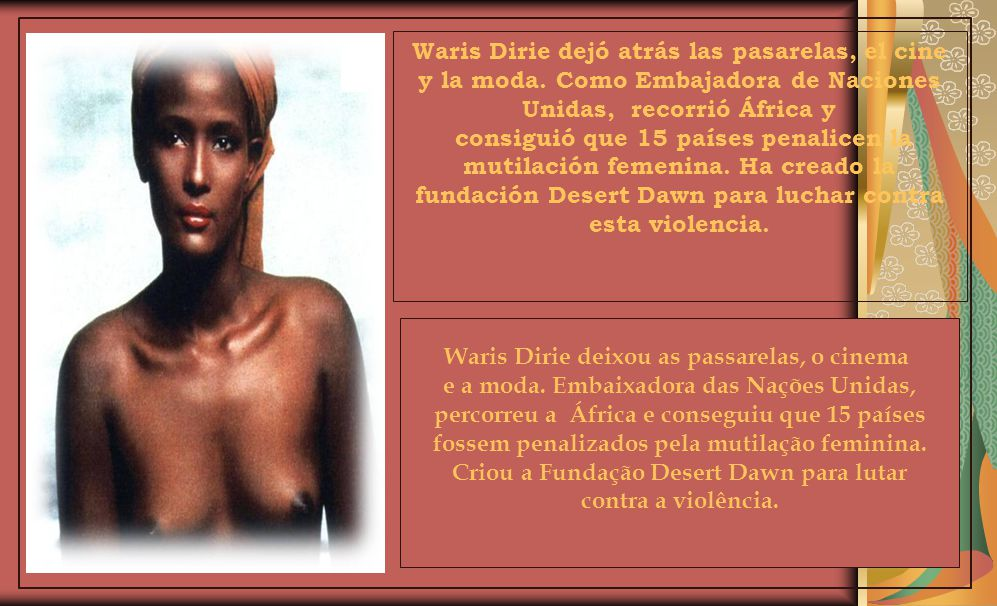 Waris Dirie deixou as passarelas, o cinema