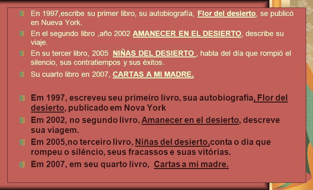 Em 2007, em seu quarto livro, Cartas a mi madre.