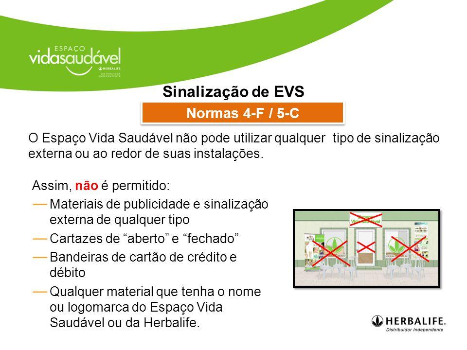 Sinalização de EVS Normas 4-F / 5-C