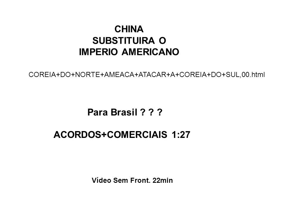 CHINA SUBSTITUIRA O IMPERIO AMERICANO