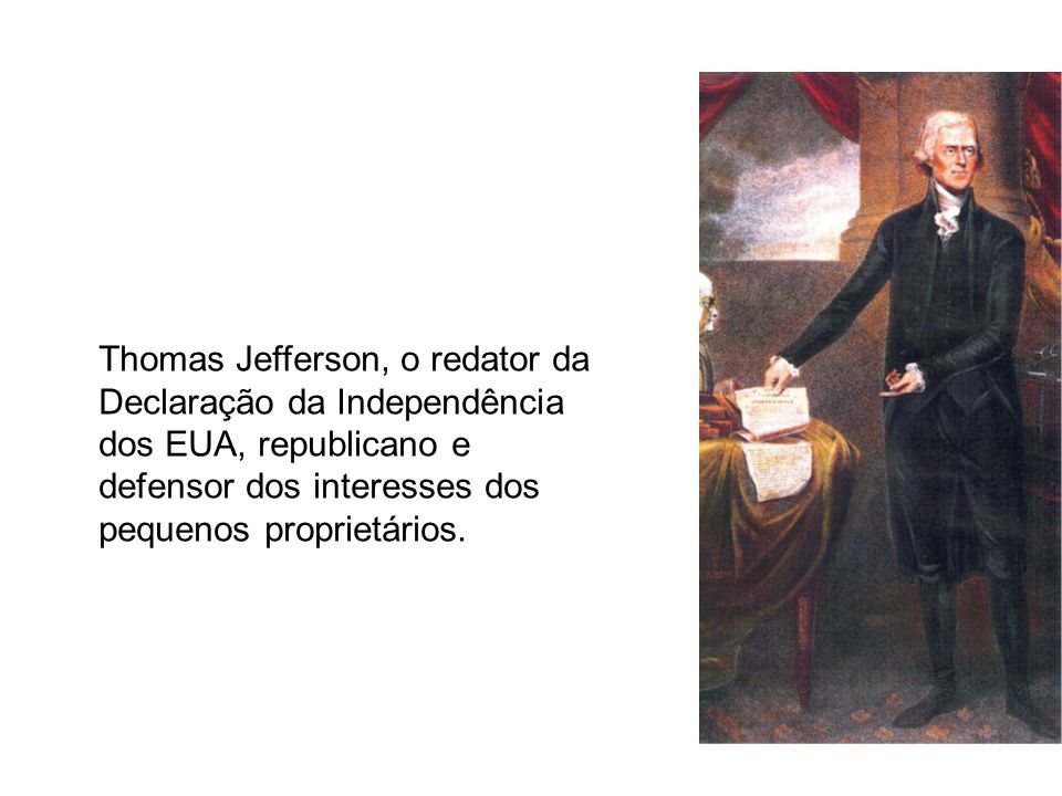 Thomas Jefferson, o redator da