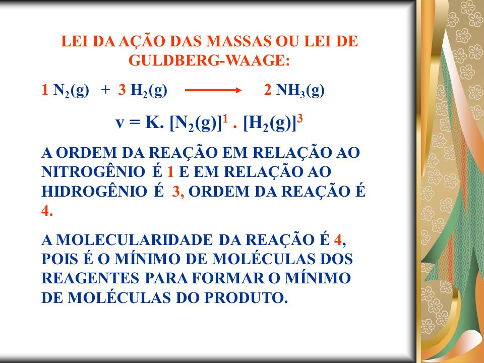 LEI DA AÇÃO DAS MASSAS OU LEI DE GULDBERG-WAAGE: