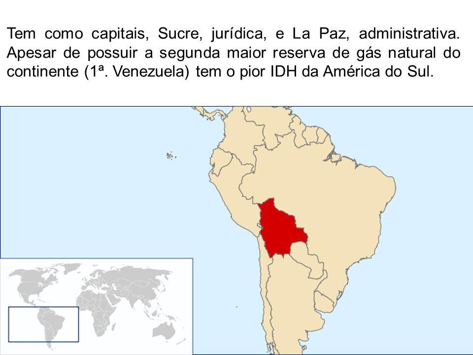 Tem como capitais, Sucre, jurídica, e La Paz, administrativa