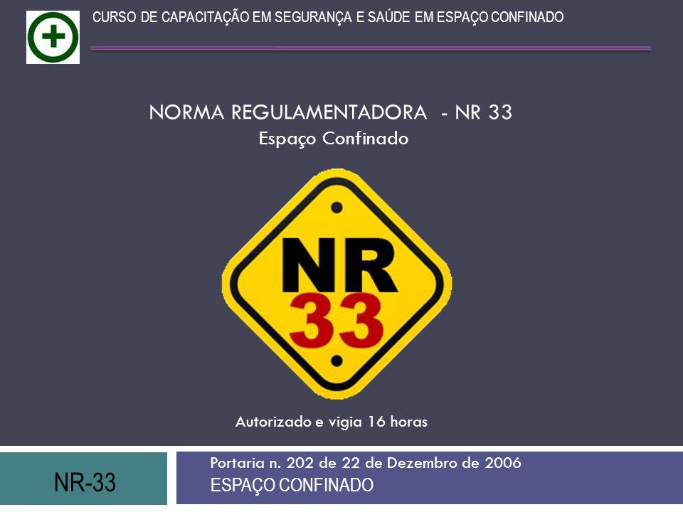 NORMA REGULAMENTADORA - NR 33
