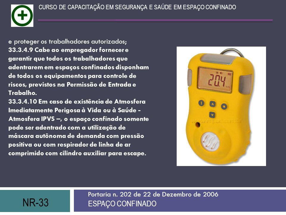 NR-33 ESPAÇO CONFINADO e proteger os trabalhadores autorizados;