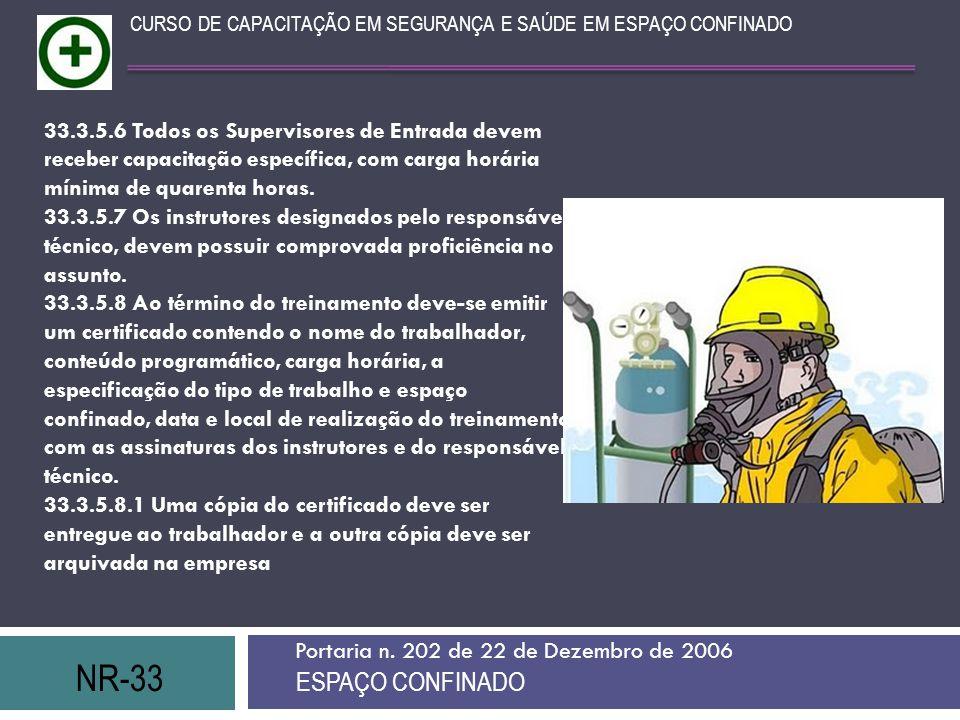 CURSO DE CAPACITAÇÃO EM SEGURANÇA E SAÚDE EM ESPAÇO CONFINADO