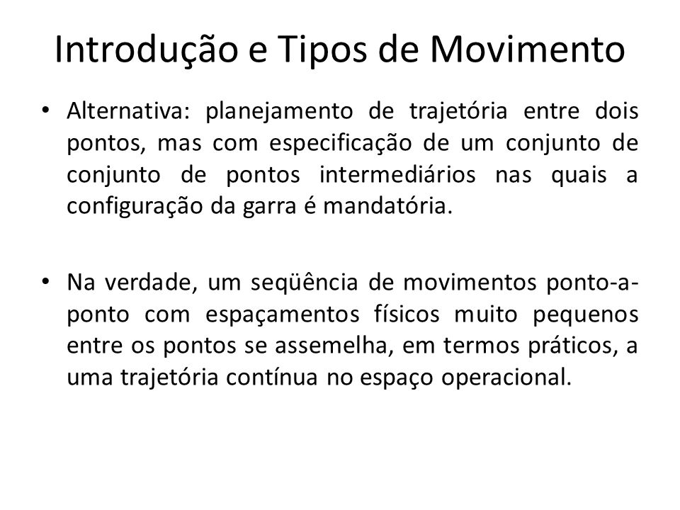 Introdução e Tipos de Movimento
