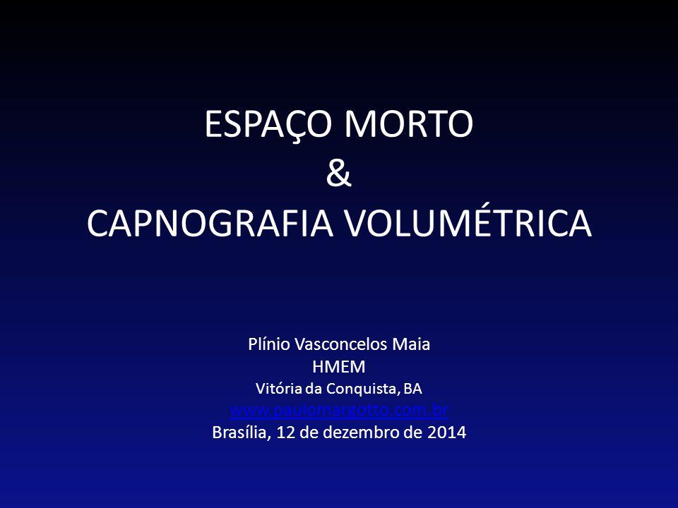 ESPAÇO MORTO & CAPNOGRAFIA VOLUMÉTRICA