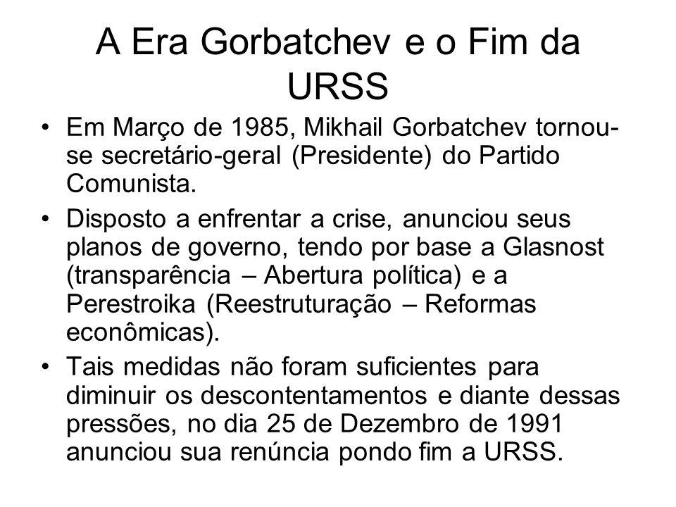 A Era Gorbatchev e o Fim da URSS