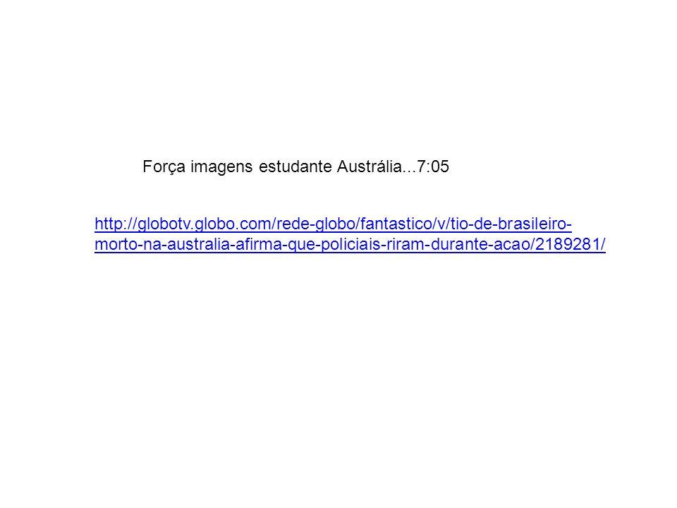 Força imagens estudante Austrália...7:05