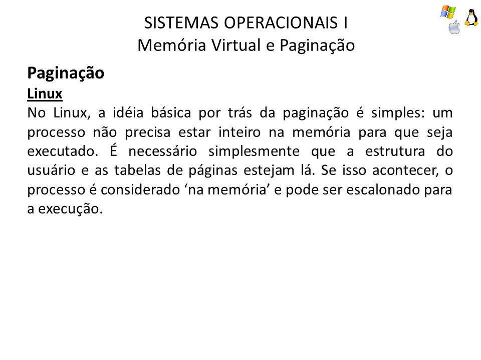 SISTEMAS OPERACIONAIS I Memória Virtual e Paginação