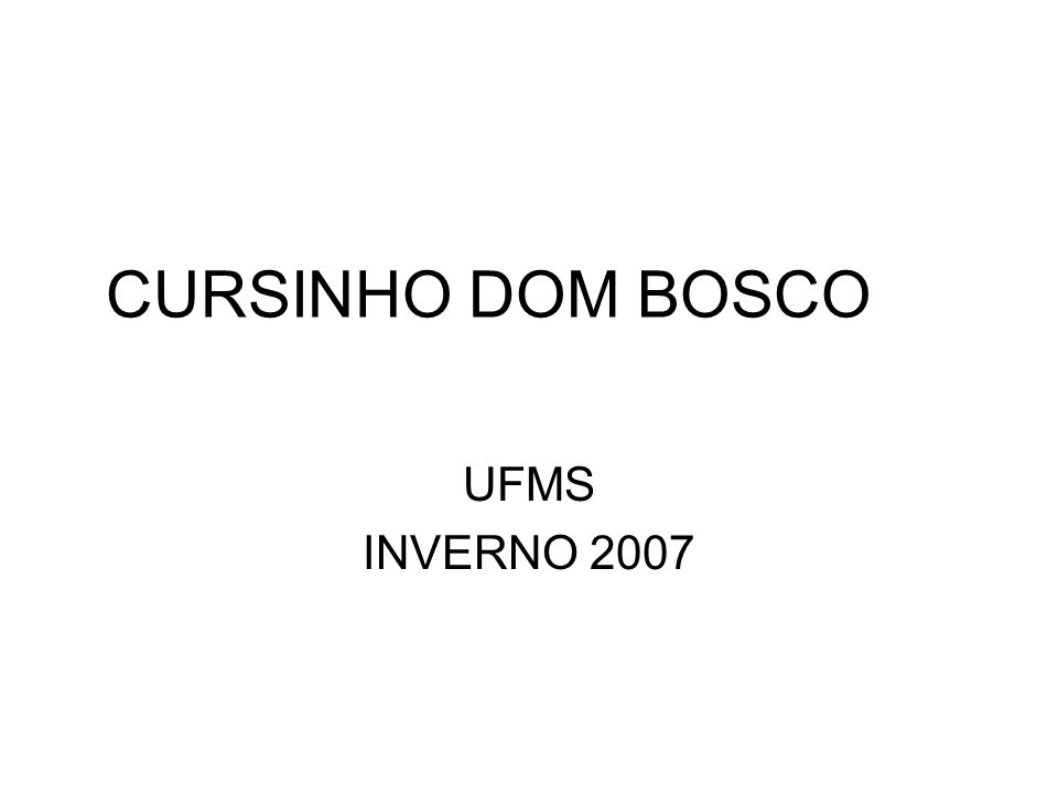 CURSINHO DOM BOSCO UFMS INVERNO 2007