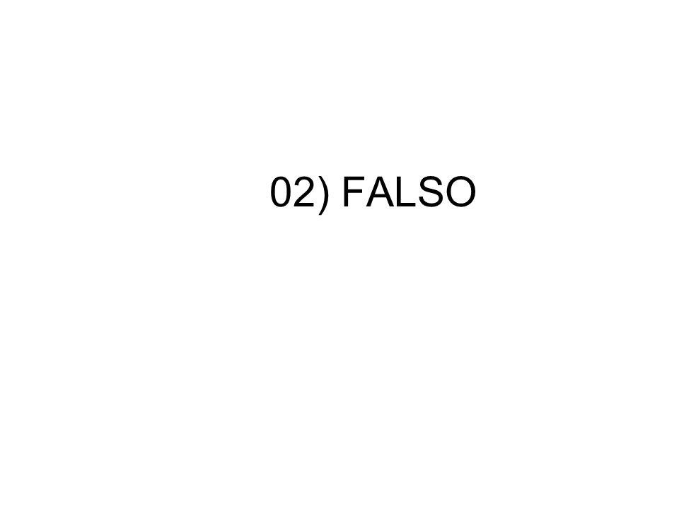 02) FALSO