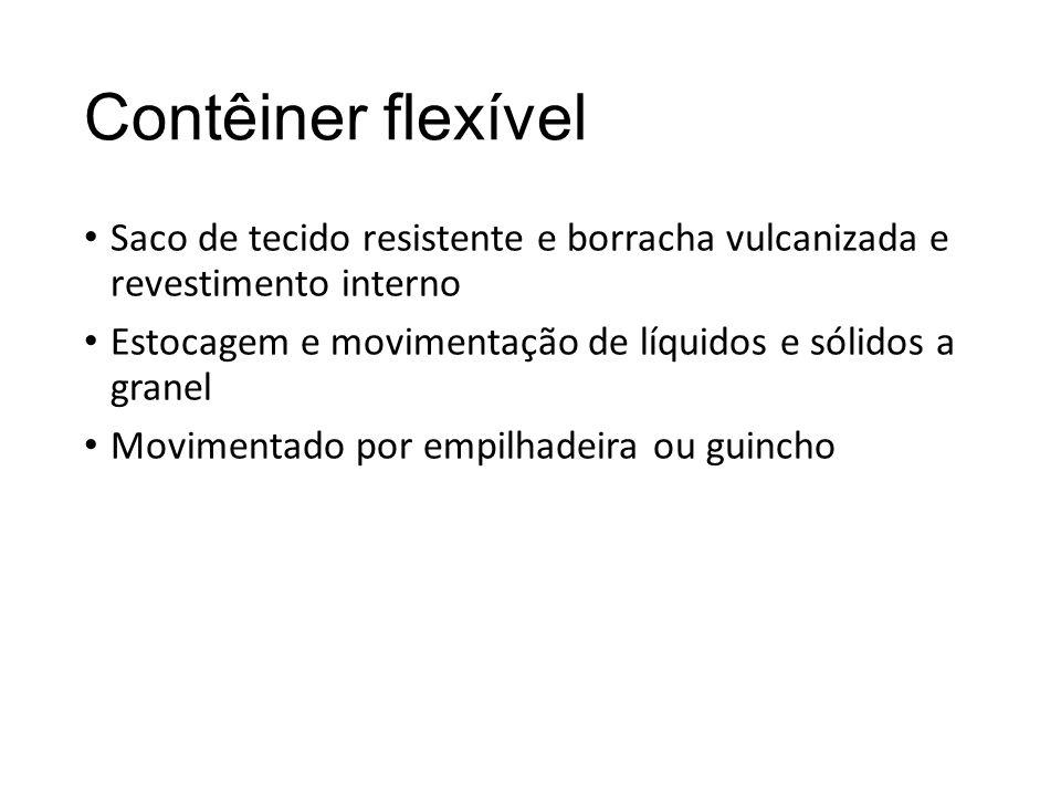 Contêiner flexível Saco de tecido resistente e borracha vulcanizada e revestimento interno.