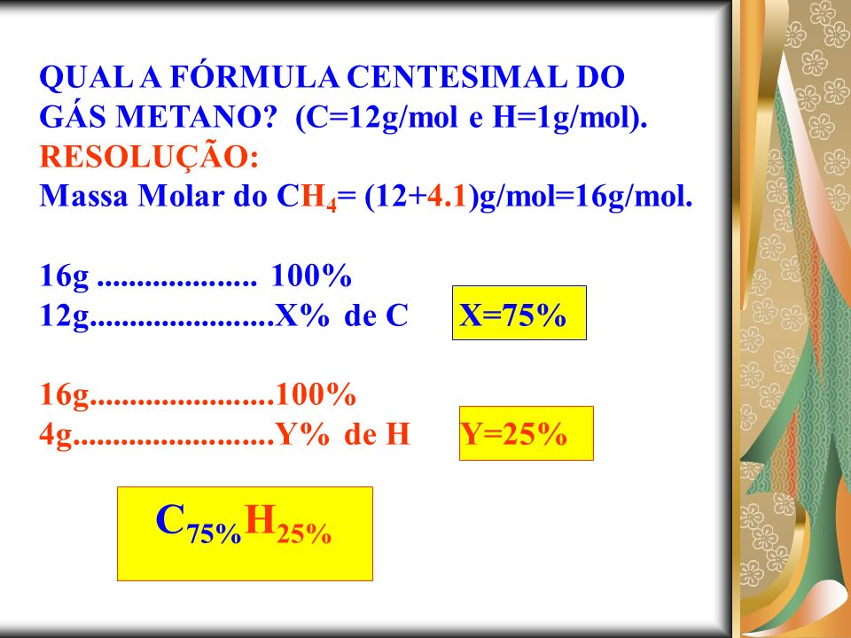 QUAL A FÓRMULA CENTESIMAL DO