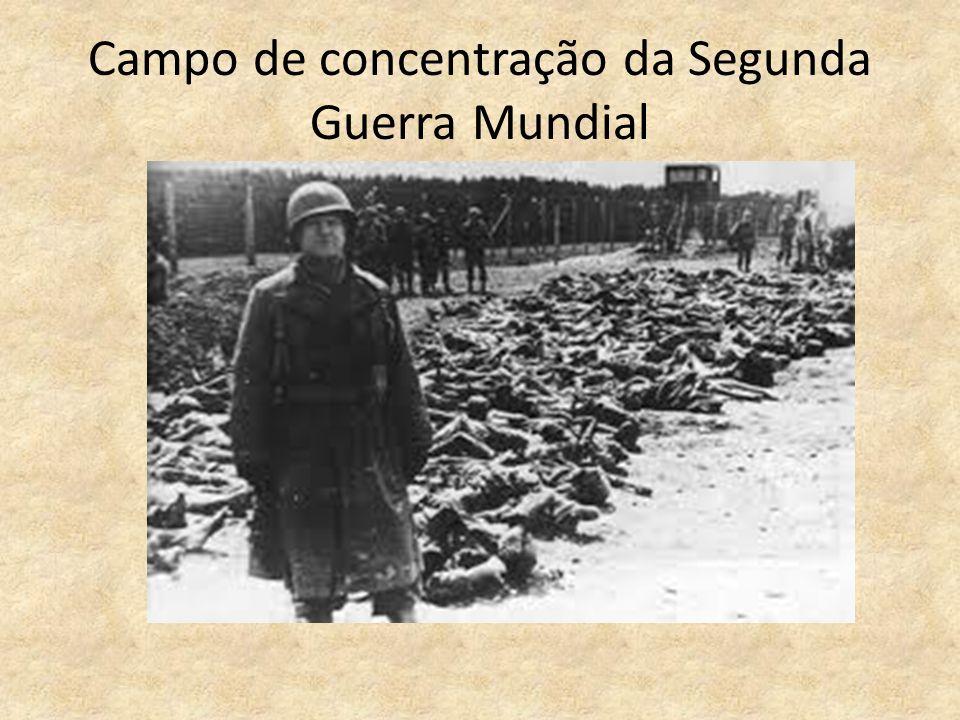 Campo de concentração da Segunda Guerra Mundial