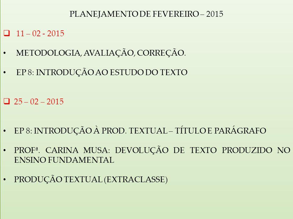 PLANEJAMENTO DE FEVEREIRO – 2015
