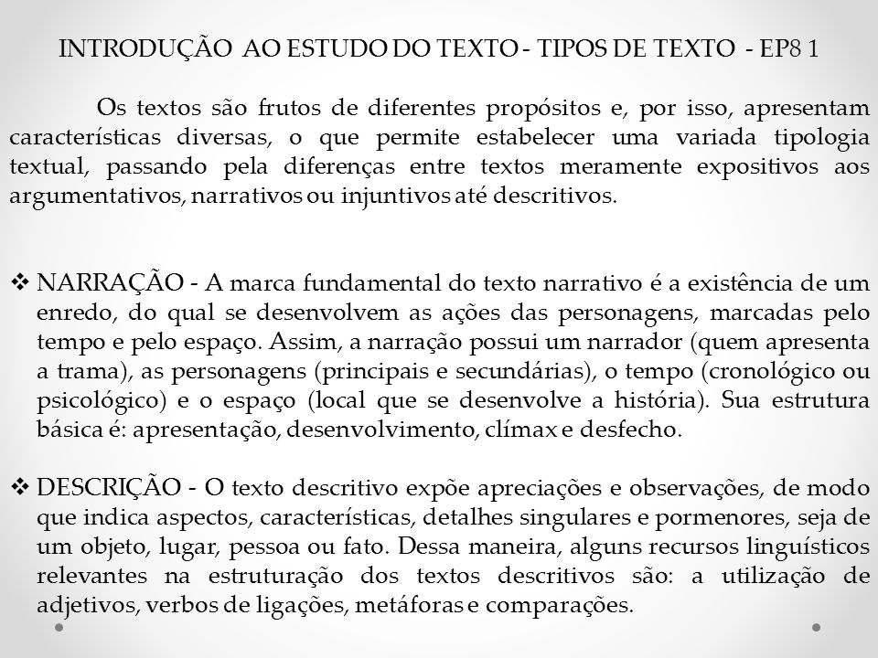 INTRODUÇÃO AO ESTUDO DO TEXTO - TIPOS DE TEXTO - EP8 1