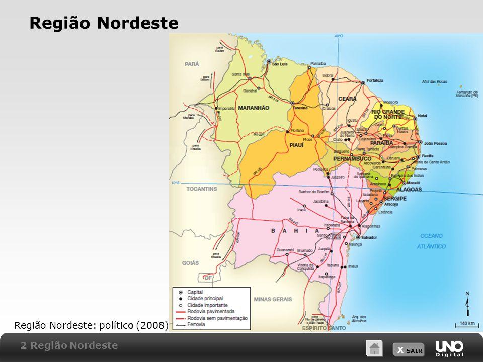 Região Nordeste Região Nordeste: político (2008) 2 Região Nordeste