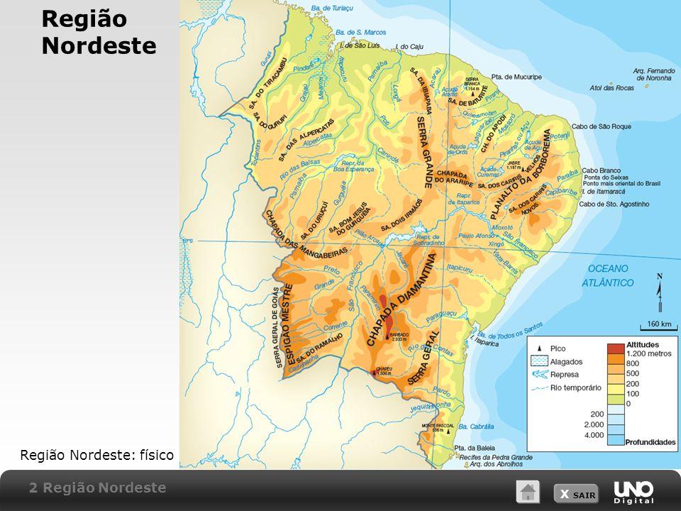 Região Nordeste Região Nordeste: físico 2 Região Nordeste