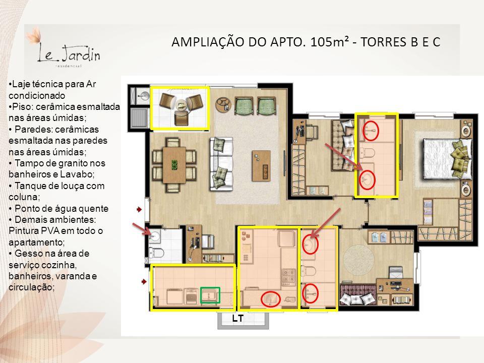 AMPLIAÇÃO DO APTO. 105m² - TORRES B E C