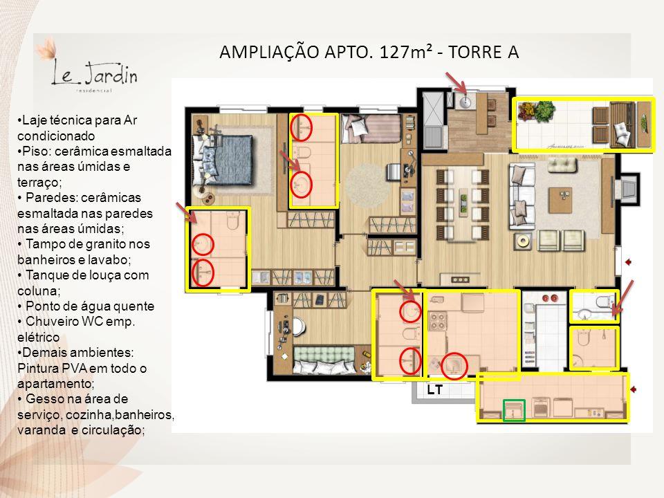 AMPLIAÇÃO APTO. 127m² - TORRE A