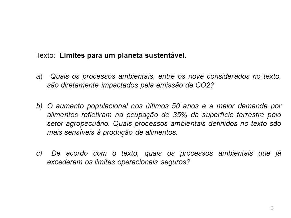 Texto: Limites para um planeta sustentável.