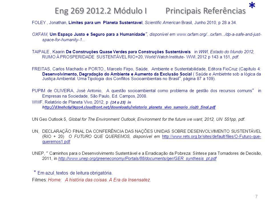 Eng 269 2012.2 Módulo I Principais Referências *