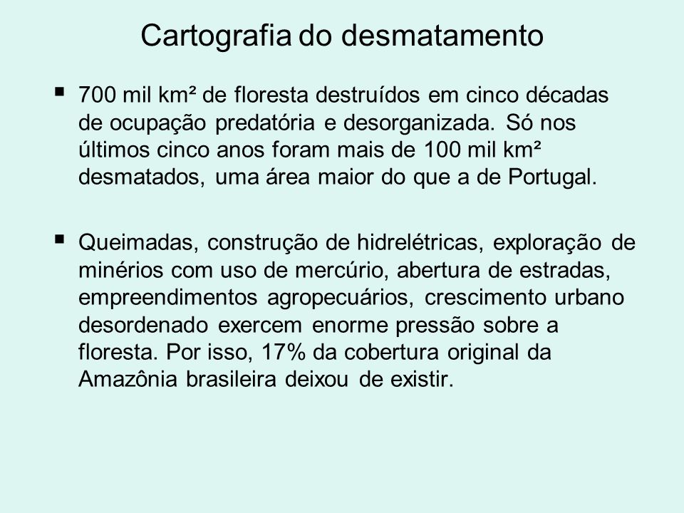 Cartografia do desmatamento