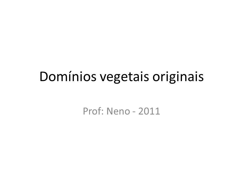 Domínios vegetais originais