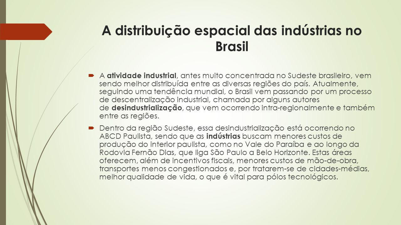 A distribuição espacial das indústrias no Brasil
