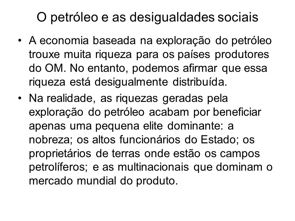 O petróleo e as desigualdades sociais