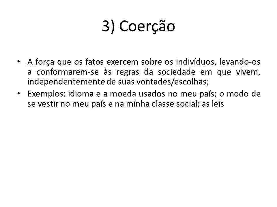 3) Coerção