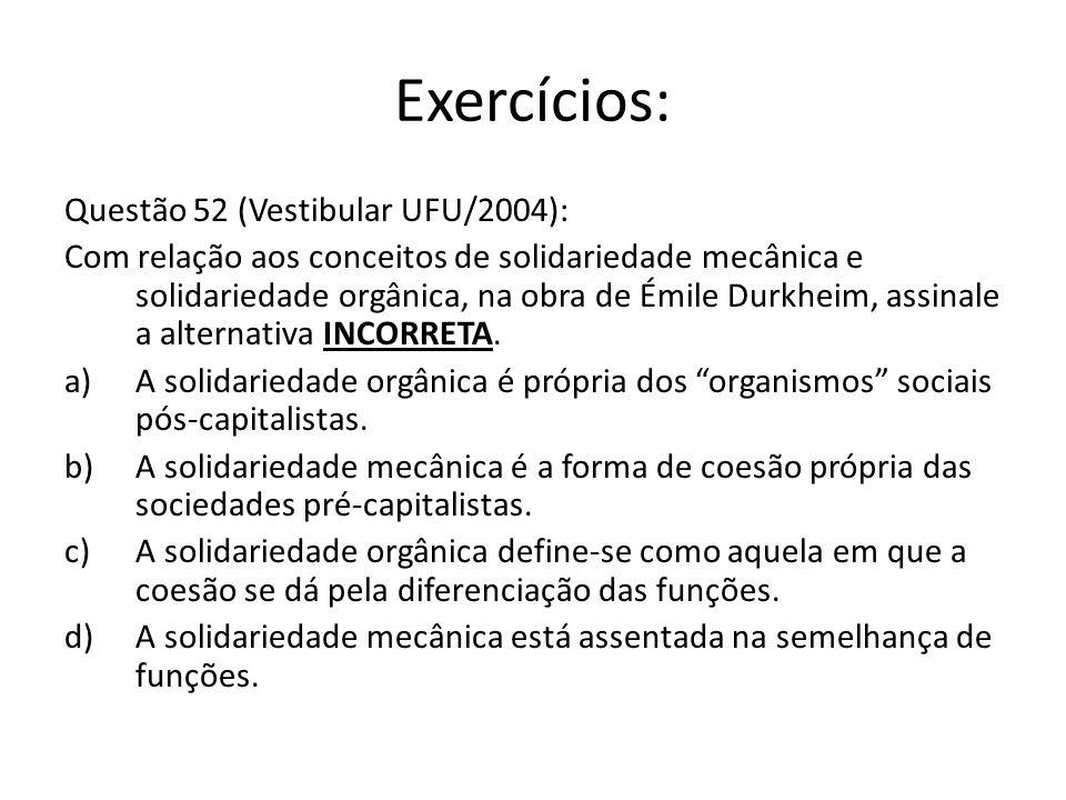 Exercícios: Questão 52 (Vestibular UFU/2004):