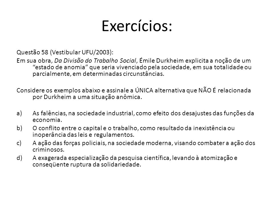 Exercícios: Questão 58 (Vestibular UFU/2003):