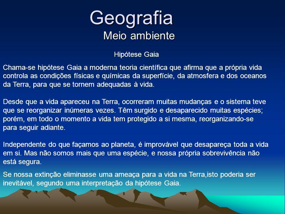 Geografia Meio ambiente Hipótese Gaia