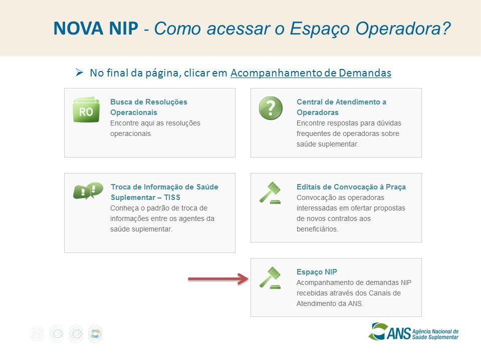 NOVA NIP - Como acessar o Espaço Operadora