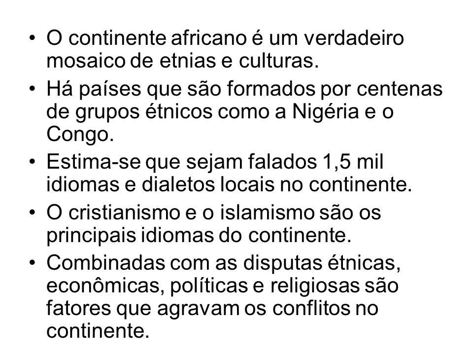 O continente africano é um verdadeiro mosaico de etnias e culturas.