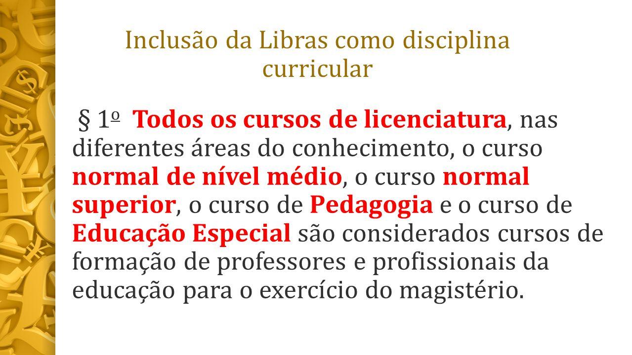 Inclusão da Libras como disciplina curricular