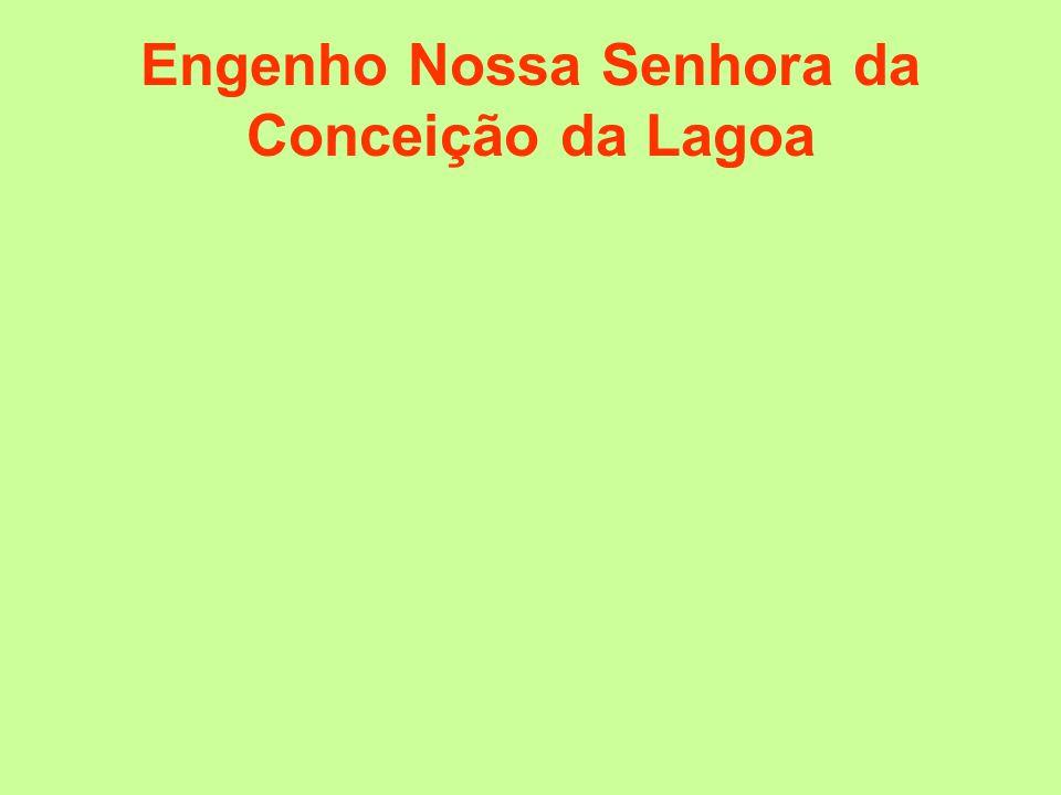 Engenho Nossa Senhora da Conceição da Lagoa