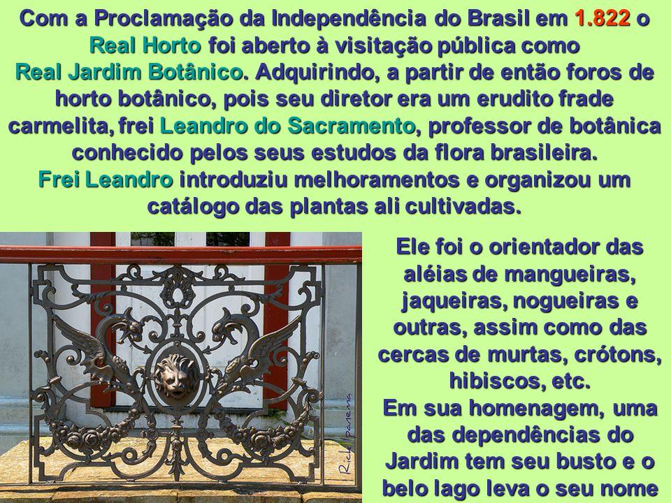 Com a Proclamação da Independência do Brasil em 1
