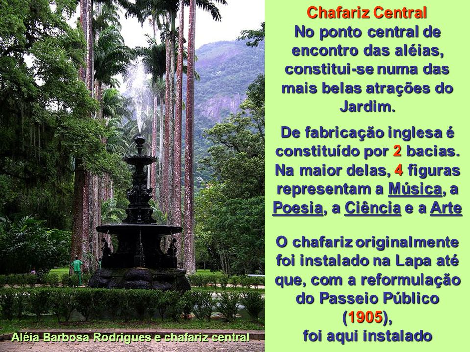 Aléia Barbosa Rodrigues e chafariz central