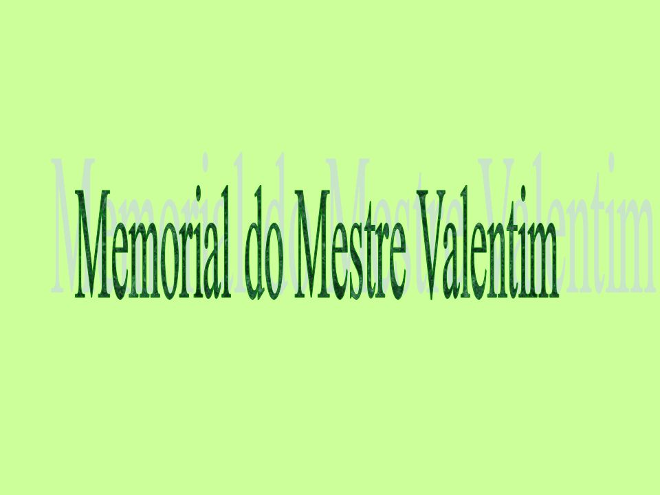 Memorial do Mestre Valentim