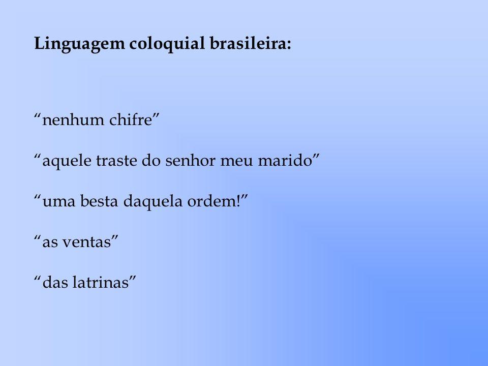 Linguagem coloquial brasileira: