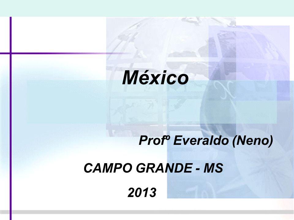 México Profº Everaldo (Neno) CAMPO GRANDE - MS 2013