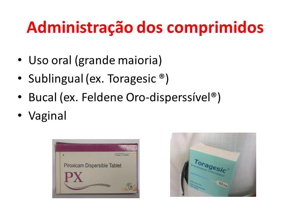 Administração dos comprimidos