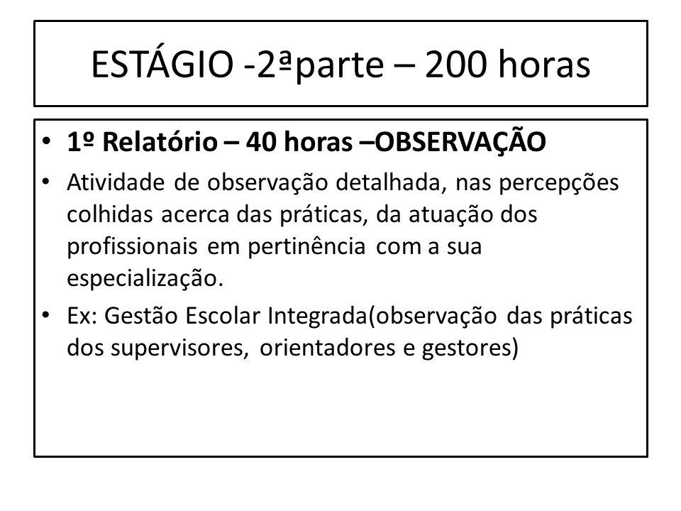 ESTÁGIO -2ªparte – 200 horas