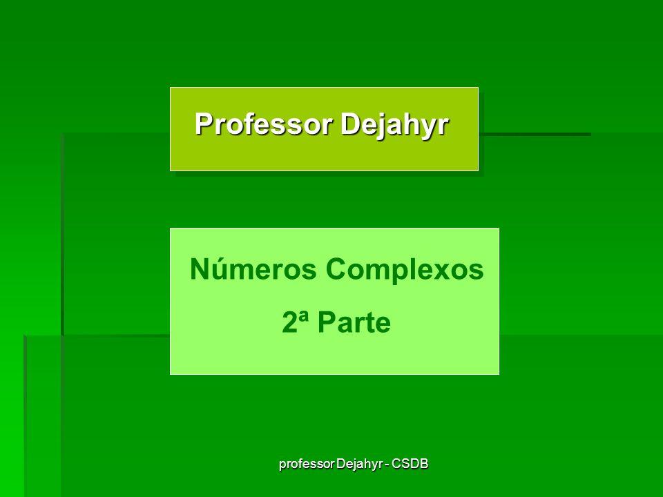 professor Dejahyr - CSDB